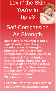 Lovin-the-skin-youre-in-pinterest-tip-3-self-compassion-as-strength